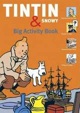 Tintin And Snowy: Big Activity Book