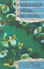 Australian Social Attitudes:  The First Report