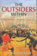 The Outsiders Within:  Telling Australia's Indigenous-Asian Story