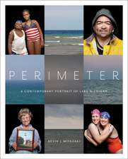 Perimeter: A Contemporary Portrait of Lake Michigan