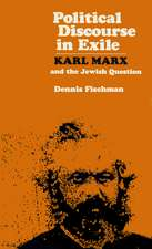 Political Discourse in Exile:  Karl Marx and the Jewish Question