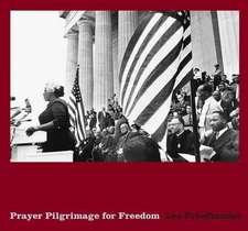 Lee Friedlander:  Prayer Pilgrimage for Freedom