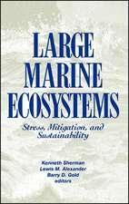 Large Marine Ecosystems: Stress, Mitigation and Sustainability