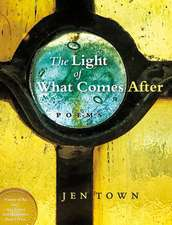 The Light of What Comes After