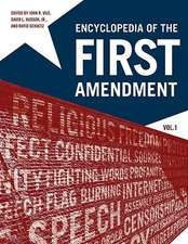 Encyclopedia of the First Amendment