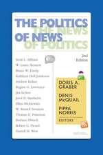 The Politics of News: The News of Politics