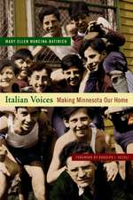 Italian Voices: Making Minnesota Our Home