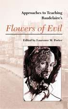 Approaches to Baudelaire's Flowers of Evil