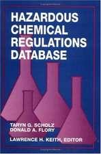 HAZARDOUS CHEMICAL REGULATIONS