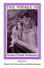 The Voyage In: Fictions of Female Development