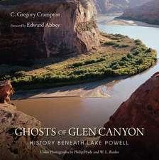 Ghosts of Glen Canyon: History beneath Lake Powell