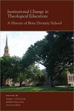 Institutional Change in Theological Education:  A History of Brite Divinity School