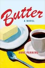Butter: A Novel