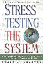 Stress Testing the System:  Simulating the Global Consequences of the Next Financial Crisis