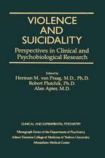 Violence And Suicidality : Perspectives In Clinical And Psychobiological Research