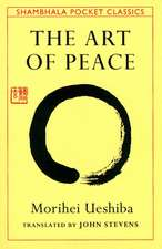 Art of Peace:  And the Path to Wholeness