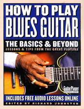 How to Play Blues Guitar:  Lessons & Tips from the Great Players