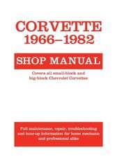 Corvette, 1966-1982:  Shop Manual