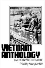 Vietnam Anthology: American War Literature