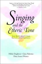Singing and the Etheric Tone:  The Evolution of Individuality