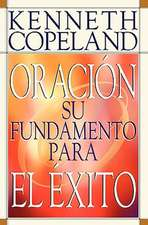 Prayer- Your Foundation for Success Spanish