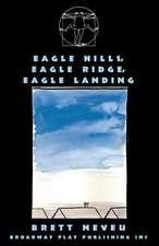 Eagle Hills, Eagle Ridge, Eagle Landing