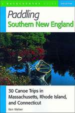 Paddling Southern New England – 30 Canoe Trips in Massachusetts, Rhode Island, and Connecticut
