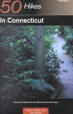 50 Hikes in Connecticut – Hikes & Walks from the Berkshires to the Coast 5e
