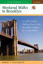 Weekend Walks in Brooklyn – 22 Self–Guided Walking Tours from Greenpoint to Coney Island
