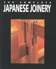 Complete Japanese Joinery:  How We Preach