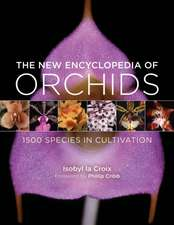 The New Encyclopedia of Orchids