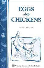 Eggs and Chickens:  Storey's Country Wisdom Bulletin A-17