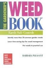 The Gardener's Weed Book:  Earth-Safe Controls