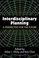 Interdisciplinary Planning:  A Perspective for the Future