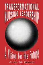 Pod- Transformational Nursing Leadership