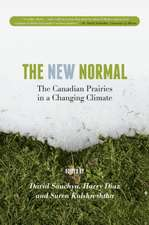 The New Normal: The Canadian Prairies in a Changing Climate