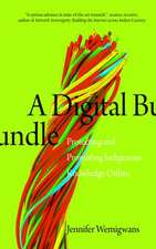 A Digital Bundle: Protecting and Promoting Indigenous Knowledge Online
