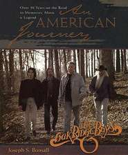 An American Journey:  A Look Back Over 30 Years with the Oak Ridge Boys