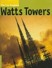 Los Angeles Watts Towers