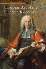 european Art of the Eighteenth Century