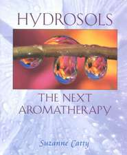 Hydrosols: The Next Aromatherapy