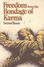 Freedom from the Bondage of Karma