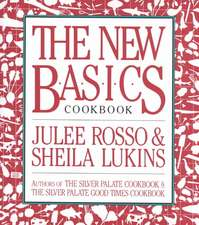 The New Basics Cookbook:  Learning to Live with Chronic Illness
