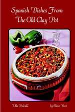 Spanish Dishes from the Old Clay Pot :  Olla Podrida