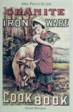 Granite Iron Ware Cook Book:  A Treasury of Blunders and Bloopers from Church Bulletins and Newsletters