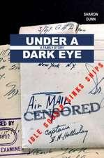 Under a Dark Eye