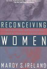 Reconceiving Women:  Separating Motherhood from Female Identity
