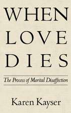 When Loves Dies