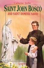 St. John Bosco and Saint Dominic Savio