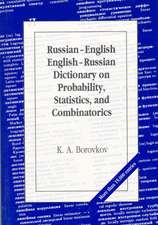 Russian-English/English-Russian Dictionary on Probability, Statistics, and Combinatorics